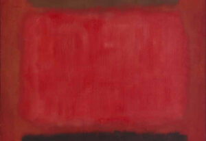"Mark Rothko, ""Browns and Blacks in Reds"